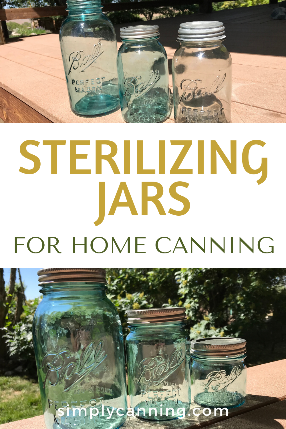 Sterilizing Jars for Home Canning What is the Scoop? in