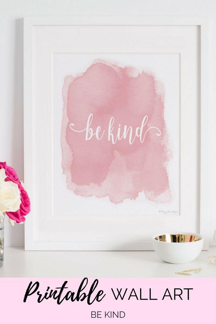 Be kind art print design pink watercolor be kind printable
