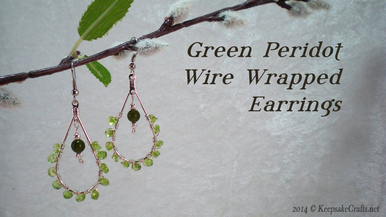 Green Perdiot Wire Wrapped Earrings Tutorial | tutorials | Pinterest ...