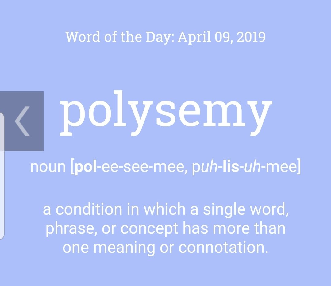 Today S Wordoftheday Is Polysemy A Few Examples Of