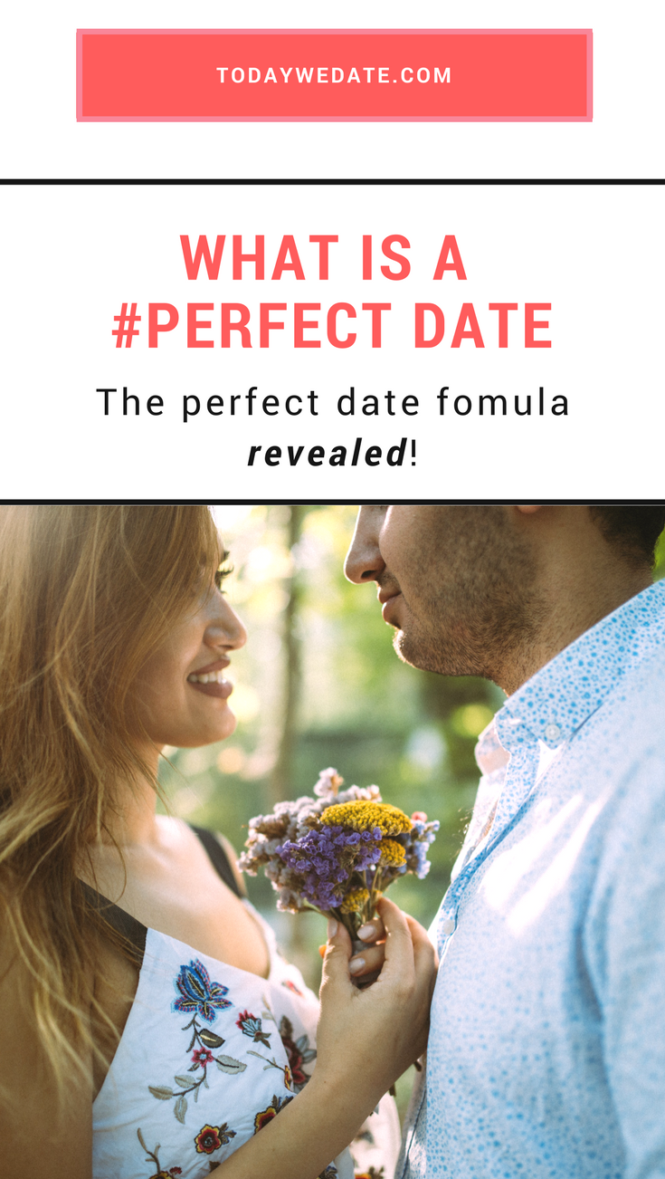 How to make the first date perfect