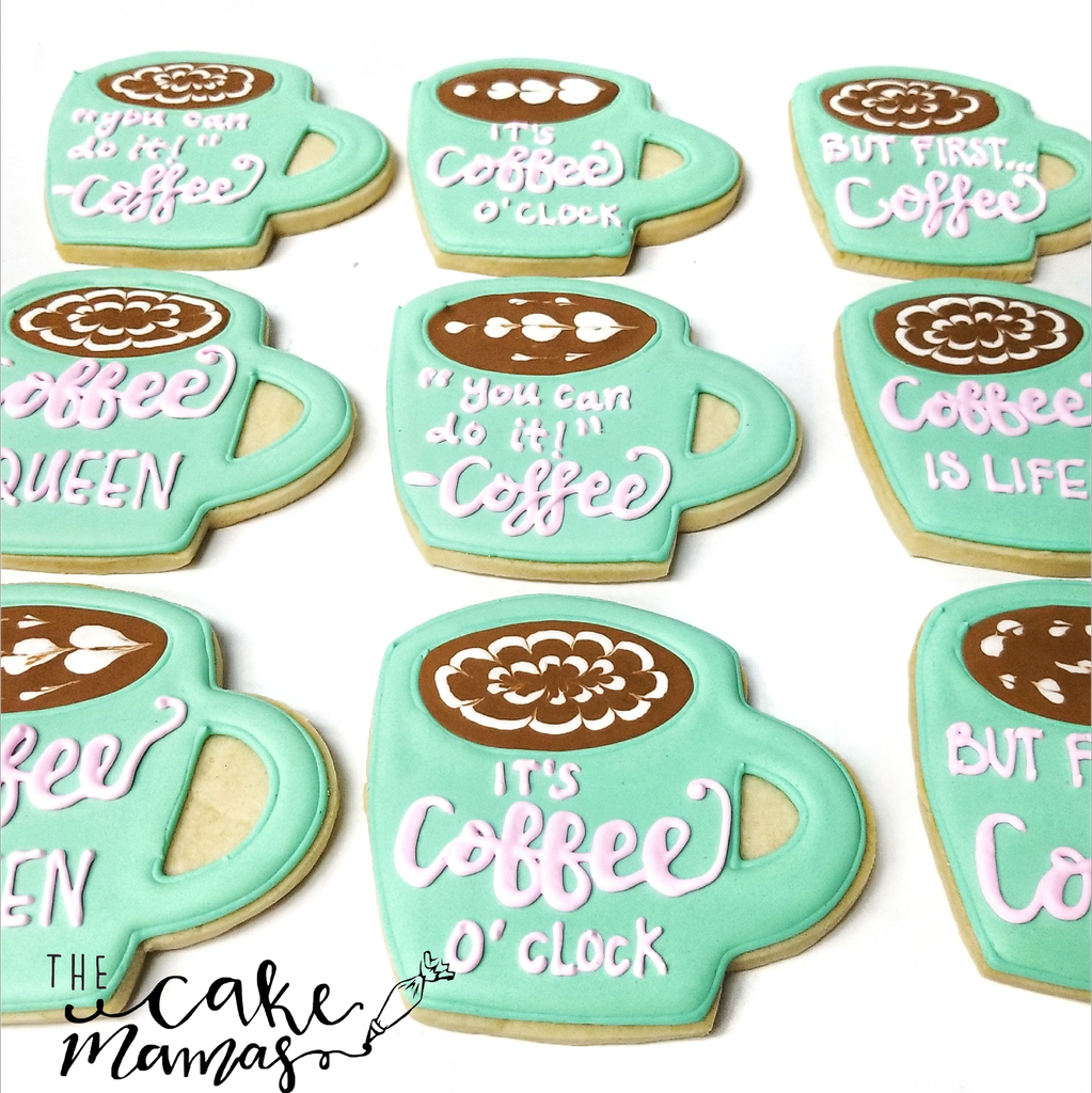 Coffee Latte Cookies! Call Or Email To Book Your Themed