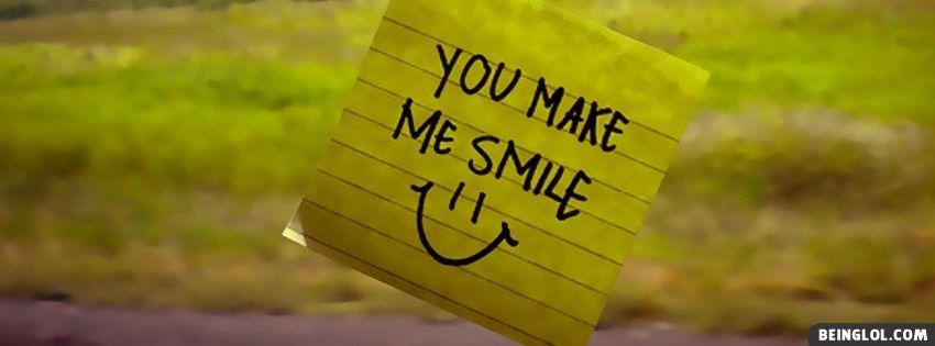 You Make Me Smile Profile Facebook Covers Facebook Cover Photos