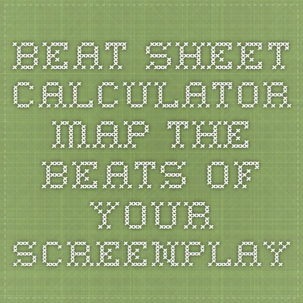 Beat Sheet Calculator - Map the beats of your screenplay