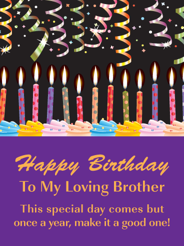 Festive Celebration Candles Happy Birthday Card For Brother Birthday Greeting Cards By Davia Birthday Cards For Brother Happy Birthday Cards Birthday Greetings