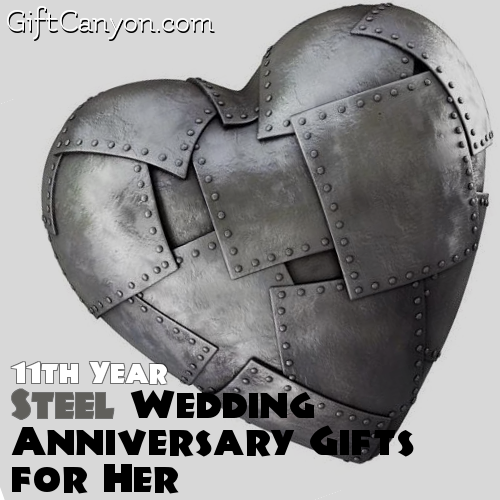 Gift For 11th Wedding Anniversary: 11th Year: Steel Wedding Anniversary Gifts For Her