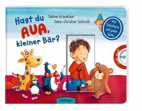 Hast du Aua, kleiner Bär - Bilderbuch für Kinder ab 2 ...