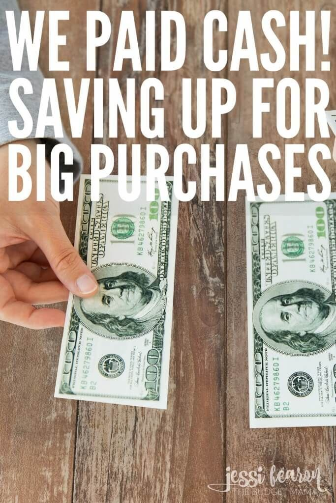 We Paid Cash! Saving Up for BIG Purchases   Debt