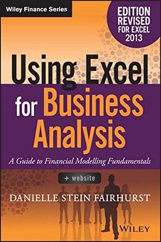 Using Excel for Business Analysis: A Guide to Financial