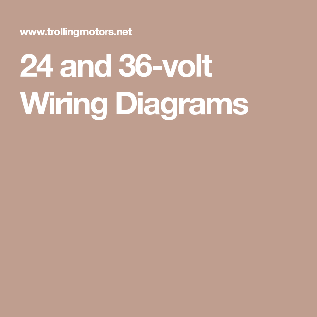 [DIAGRAM_38IU]  24 and 36-volt Wiring Diagrams | Wire, Trolling motor, Diagram | Wiring 24 36 Volt Switchable Trolling Motor Diagram |  | Pinterest