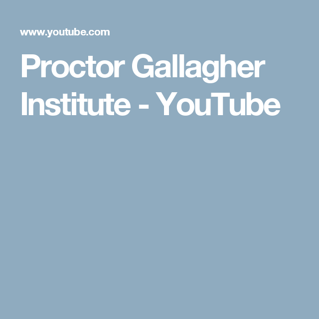 Proctor Gallagher Institute - YouTube