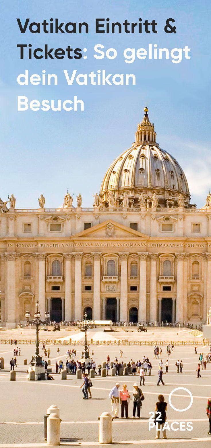 Photo of Vatikan Eintritt & Tickets: Alle Infos und Tipps 2019