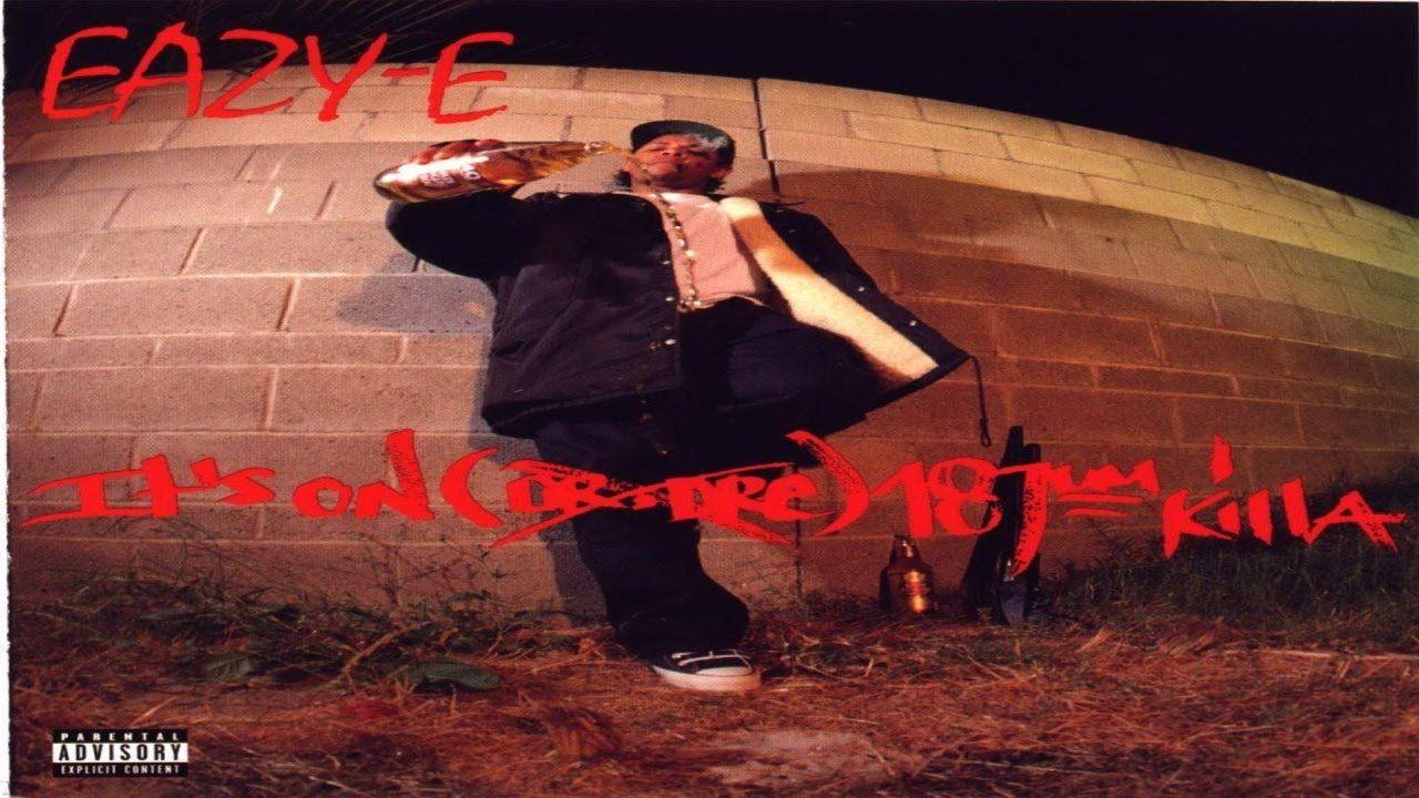 Eazy-E - It's On (Dr. Dre) 187um Killa - FULL ALBUM | lee taylor ...