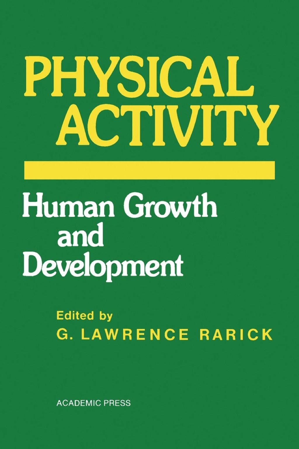 Physical Activity Human Growth And Development Ebook