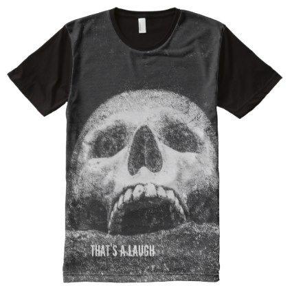 8289c5ecd228 Halloween Skull That Is A Laugh All-Over-Print T-Shirt - chic design idea  diy elegant beautiful stylish modern exclusive trendy