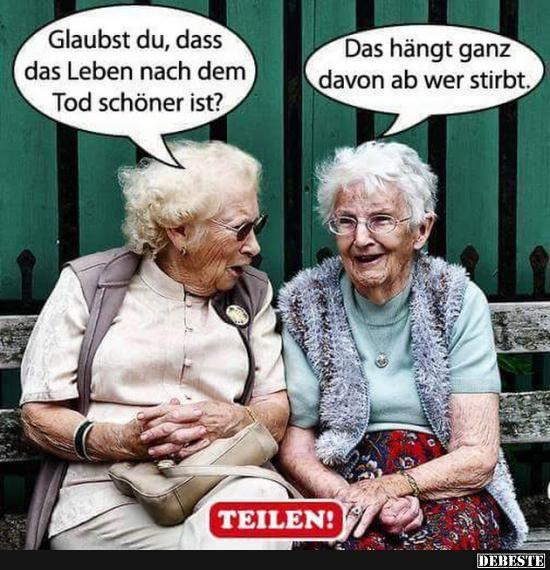 Frauen lustig alte ALTE FRAUEN