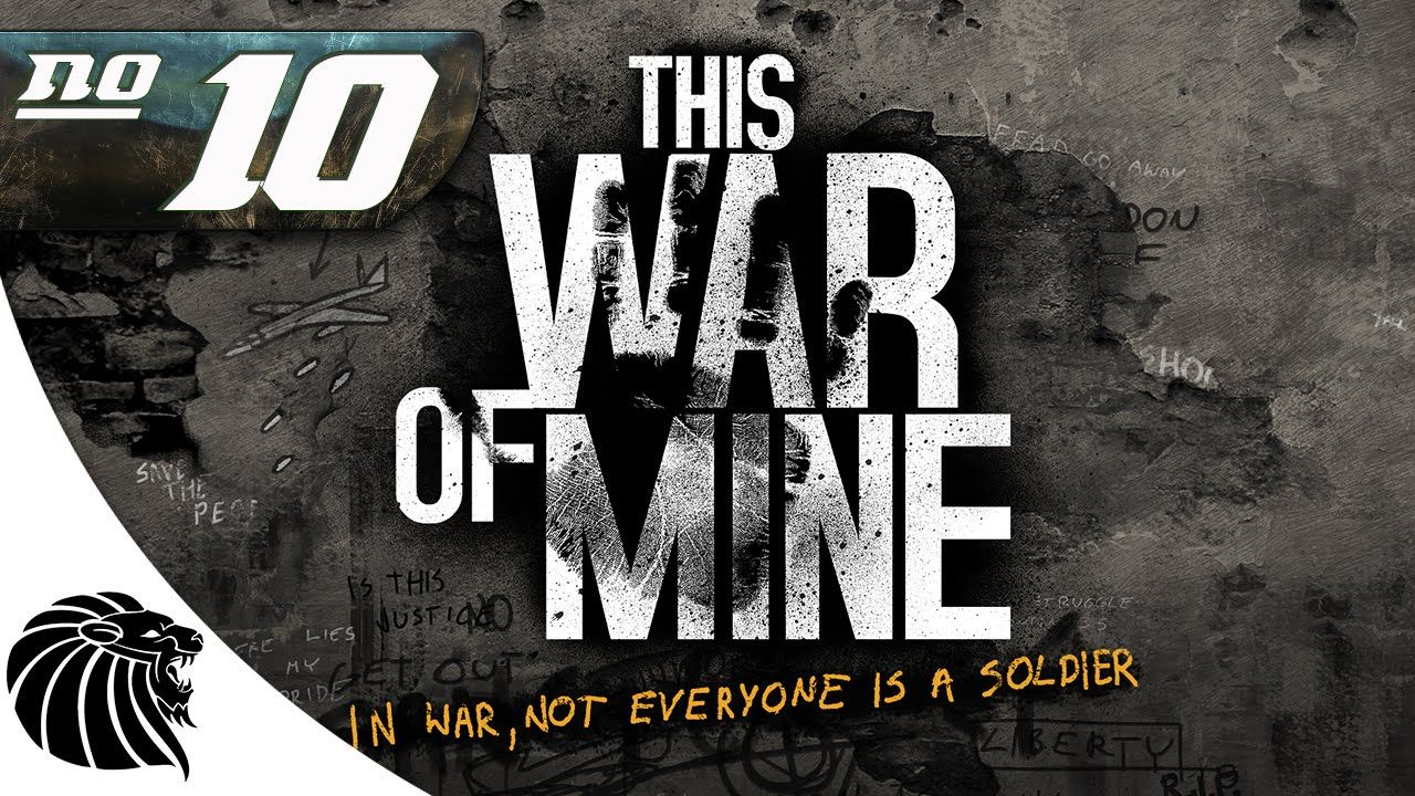 This War of Mine #10