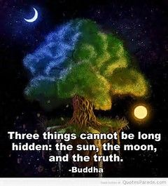 The Sun The Moon And The Truth Will Always Rise Above Our Heads Meditation Energy Abundance Meditation Buddha Quote Buddha Tree Of Life