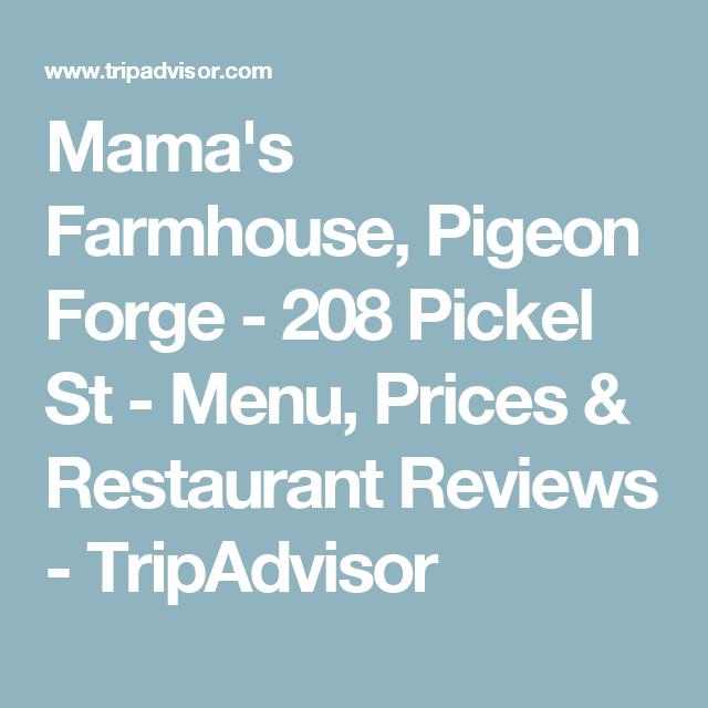 Mama's Farmhouse, Pigeon Forge - 208 Pickel St - Menu, Prices & Restaurant Reviews - TripAdvisor
