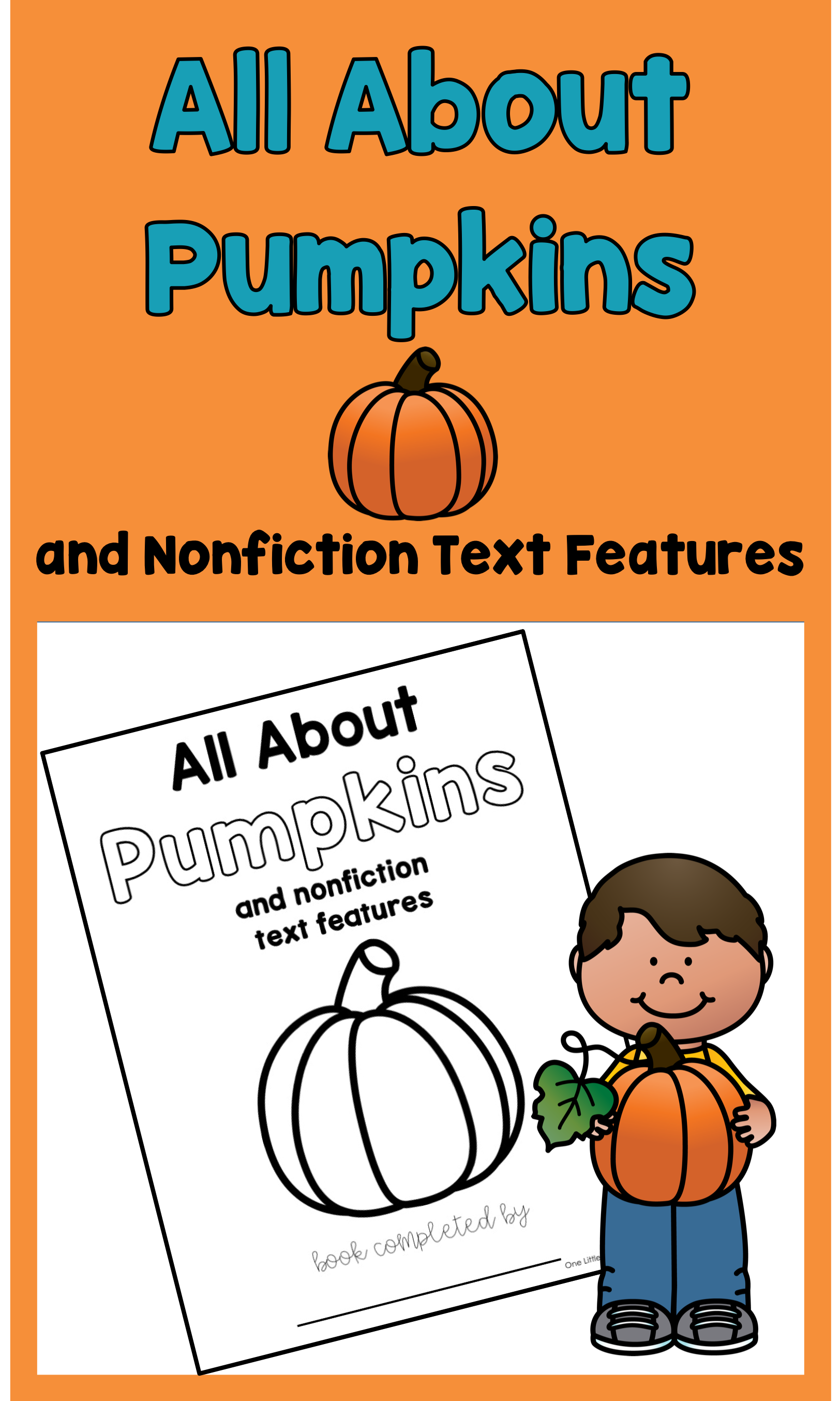 Pumpkins And Nonfiction Text Features An Interactive Book