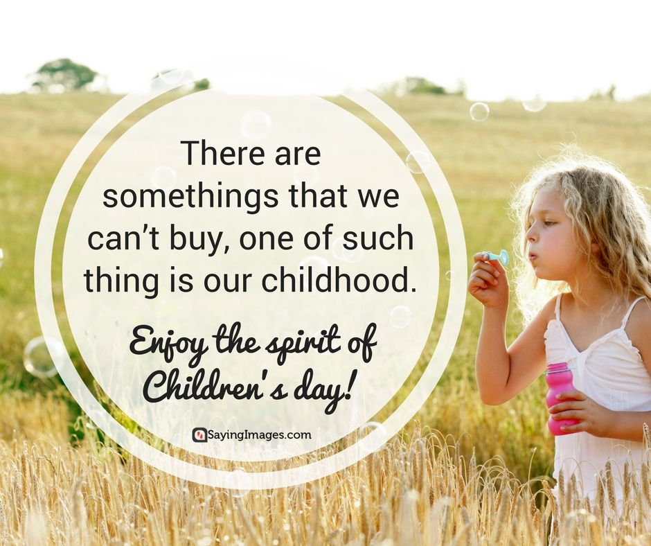 40 HeartWarming Happy Children's Day Quotes And Messages