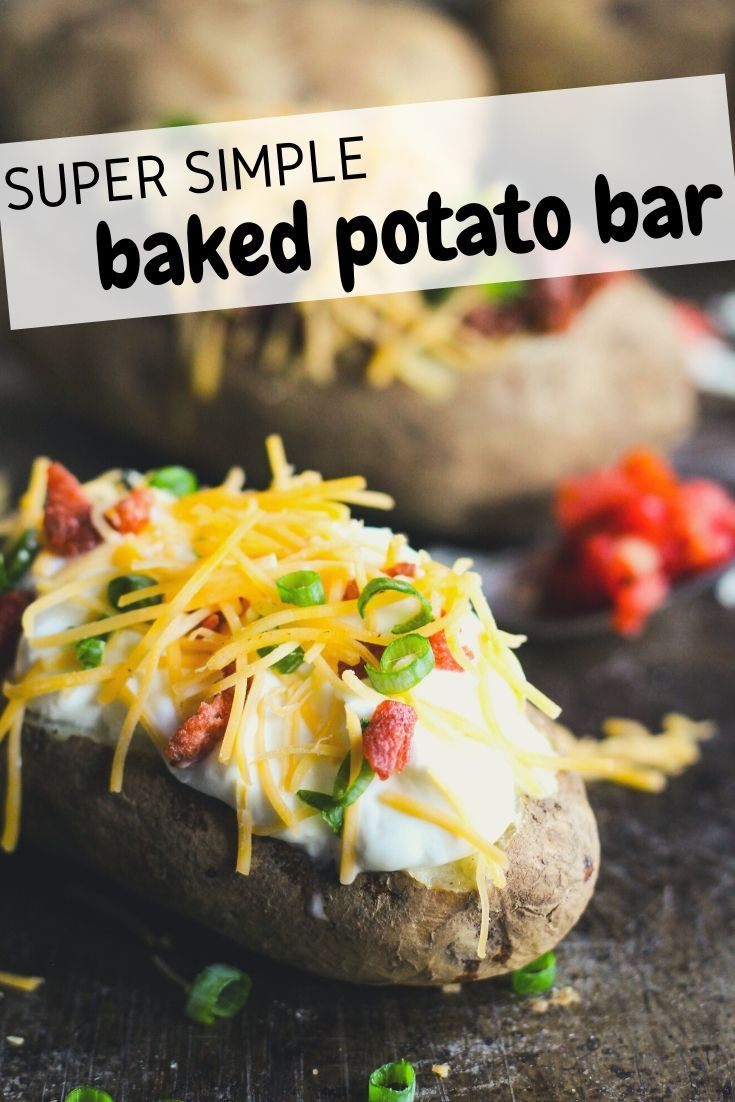 Try this super simple loaded baked potato bar for a fun ...