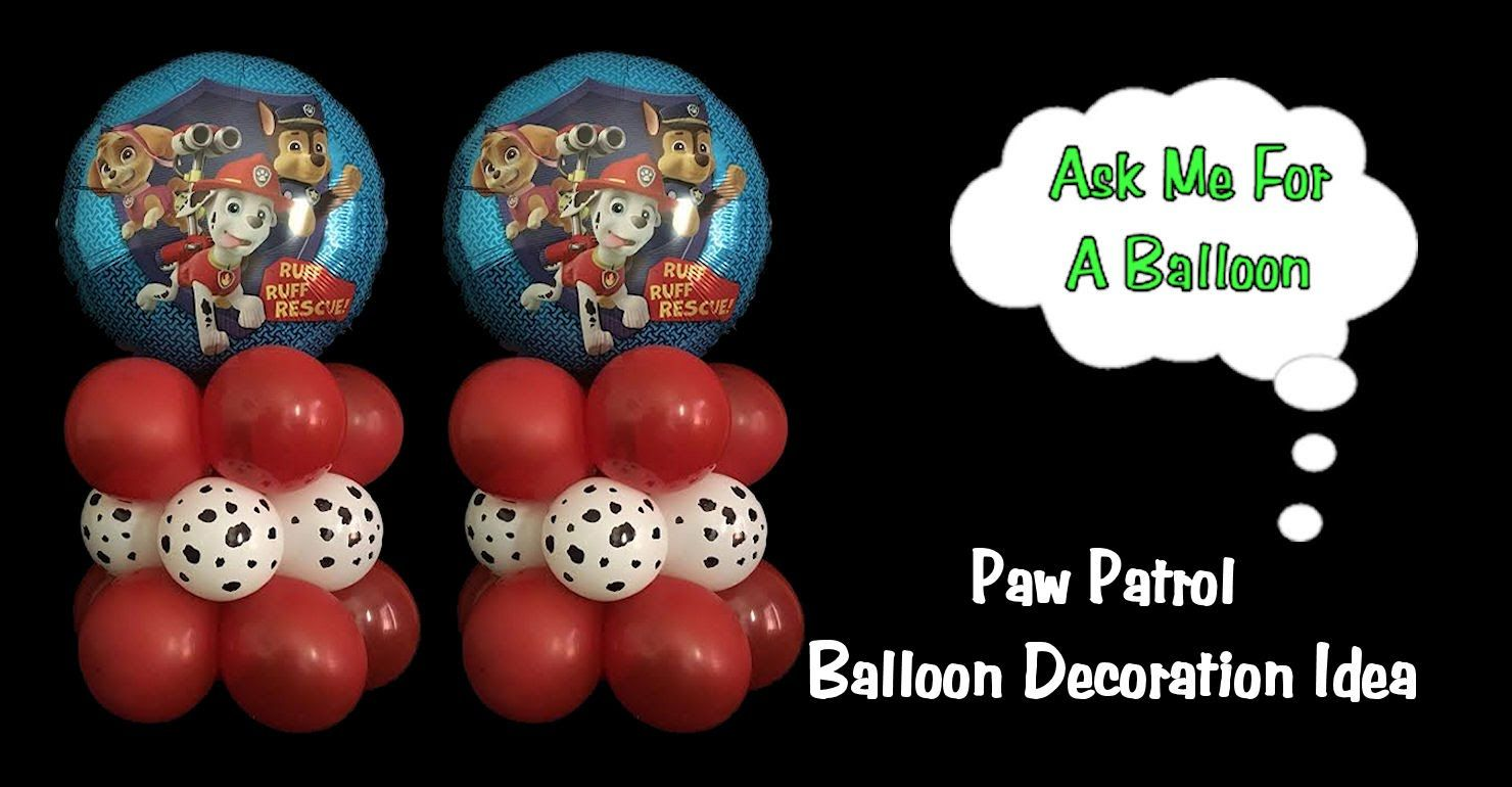 Paw Patrol Balloon Decoration Idea