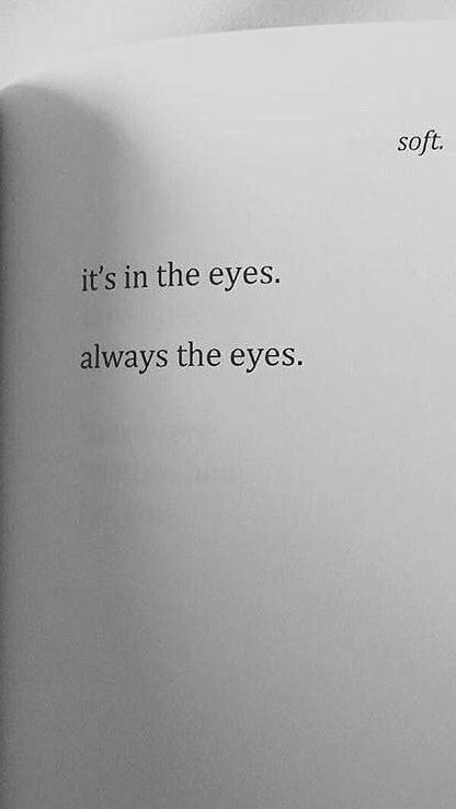 The eyes, they never lie