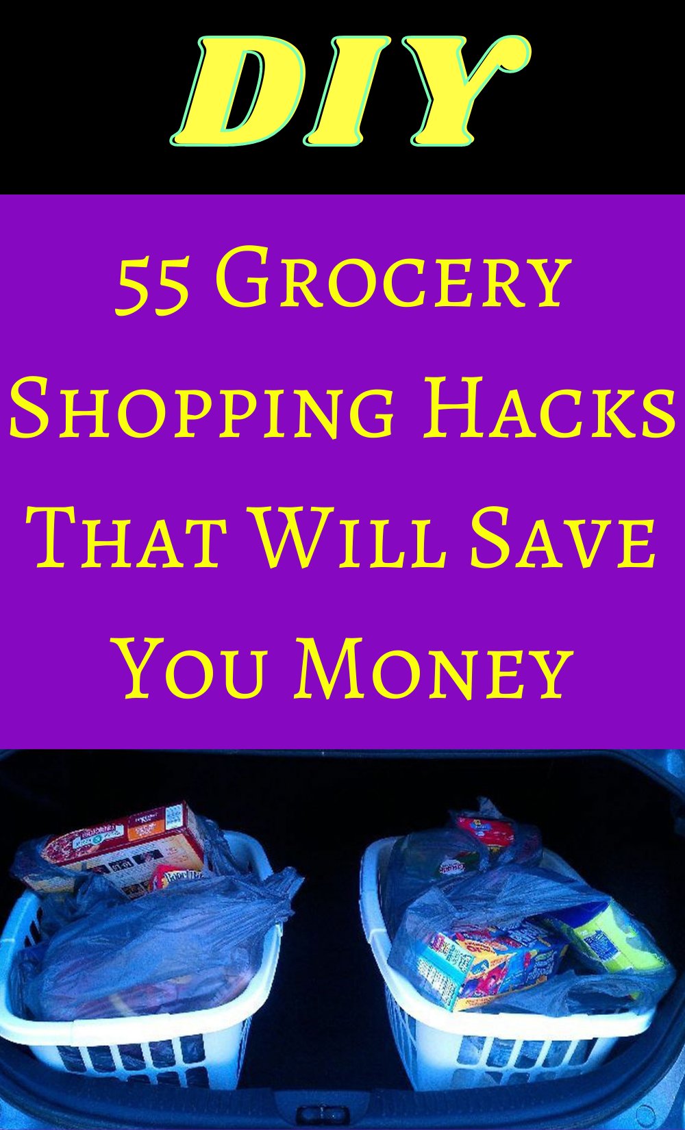 Photo of 55 Grocery Shopping Hacks That Will Save You Money