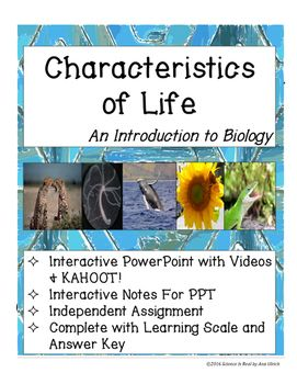 What Are The Characteristics Of Life How Can I Teach This Subject In A Fun Interactive And En Ing Way The Answer To All These Questions Lies In This