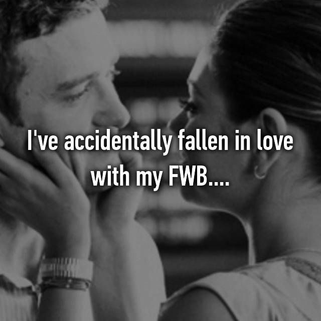 I've Fallen In Love With My FWB. This Wasn't Supposed To Happen