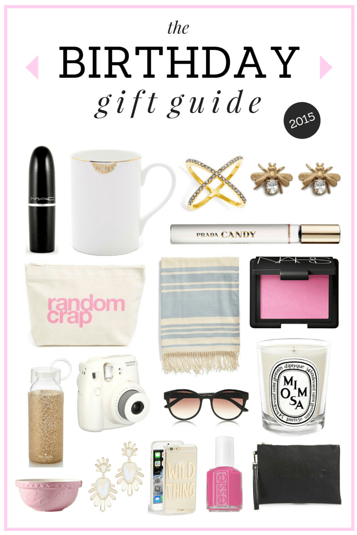 The Ultimate Birthday Gift Guide // What to get your friends & what ...