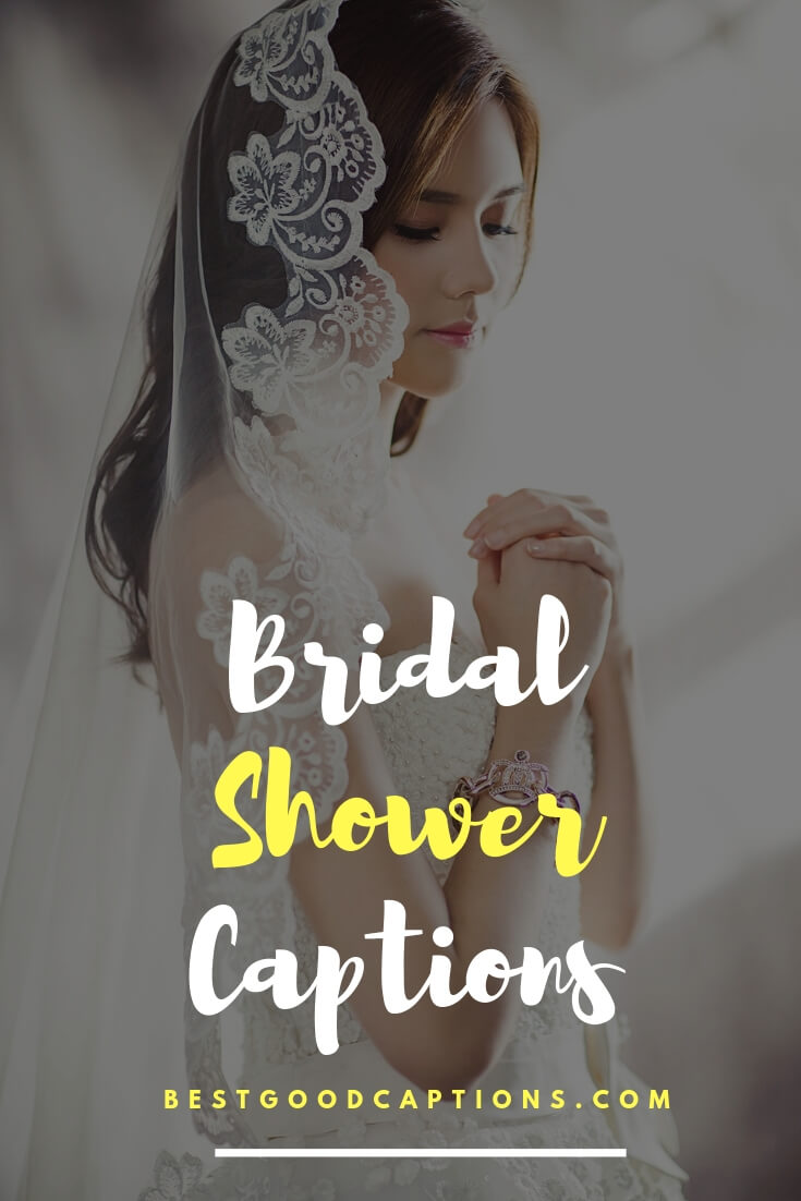 Bridal Shower Captions : bridal, shower, captions, Bridal, Shower, Captions, Instagram, Bride, Pictures, Pictures,, Wedding, Captions,, Quotes