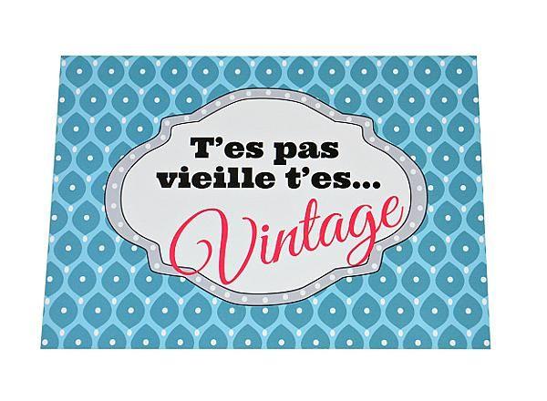 Carte Anniversaire T Es Pas Vieille T Es Vintage Happy Birthday