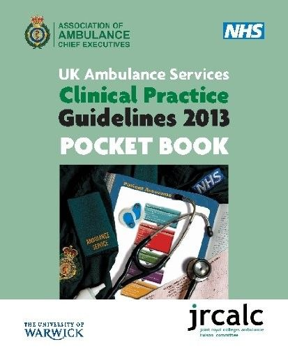 Clinical Practice Guidelines This Pocket Book Will Enable NHS And Private Ambulance Personnel To