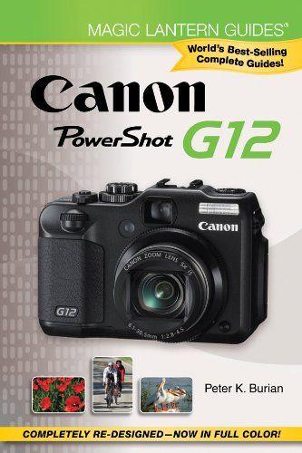 bestseller books online magic lantern guides canon powershot g12 rh pinterest co uk G12 Canon G9 Canon Printers