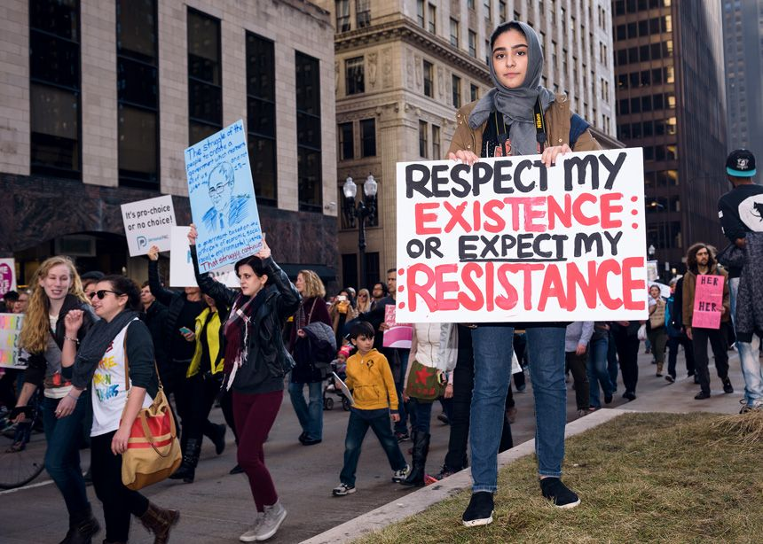 Respect My Existence Or Expect My Resistance Womens Rights Chicago Women Womens March 2017