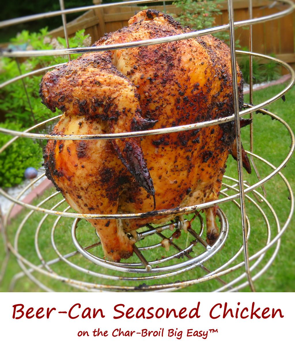 Beer-Can Seasoned Chicken on the Char-Broil Big Easy