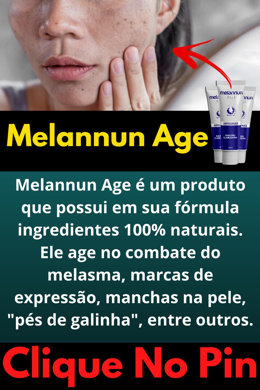 melannun age funciona mesmo