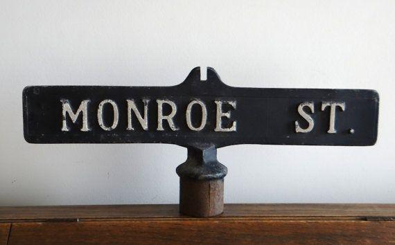 Antique Street Sign Monroe 1930s