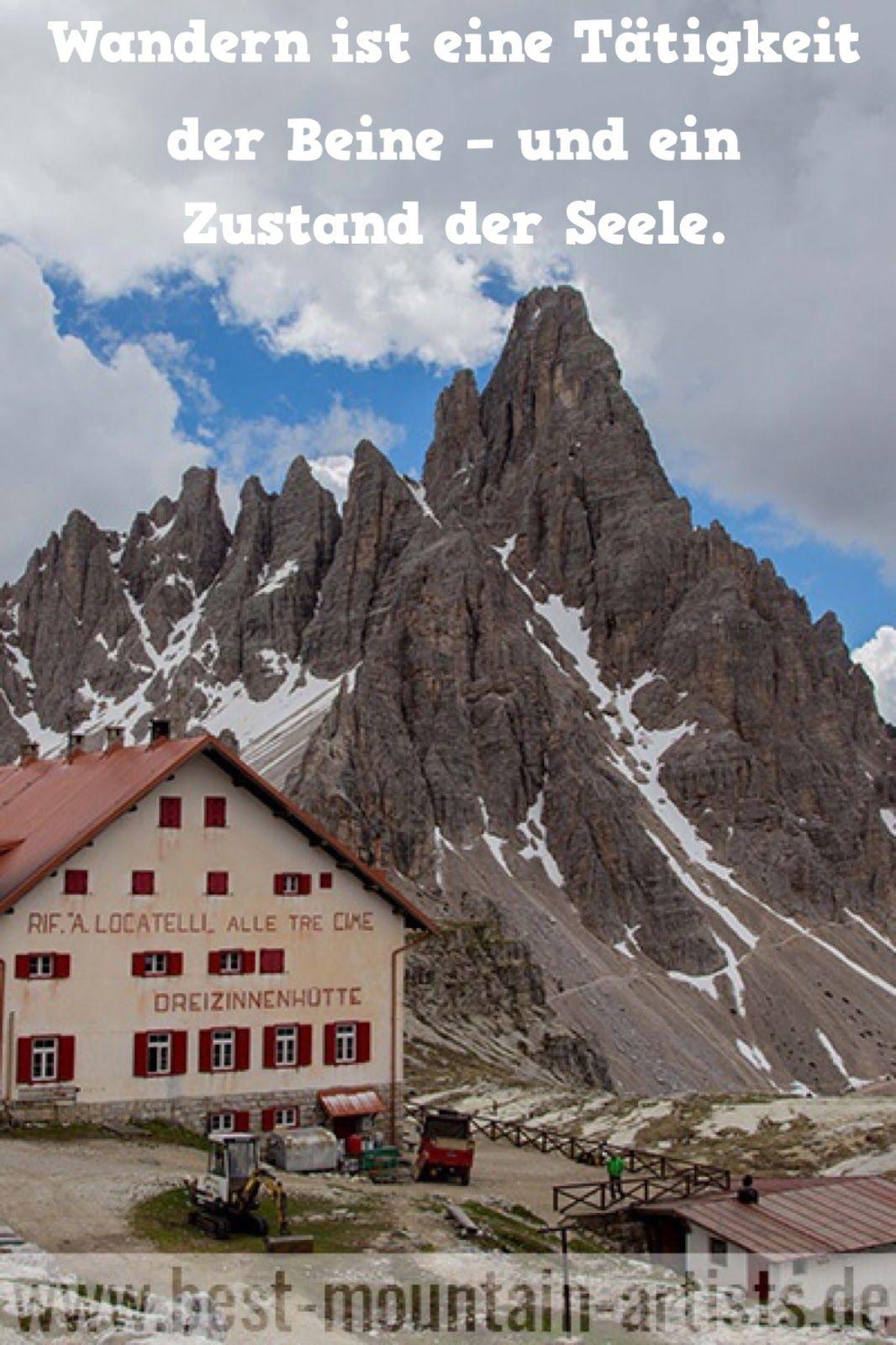 Die 100 besten Wanderzitate | Berge sprüche, Sprüche ...