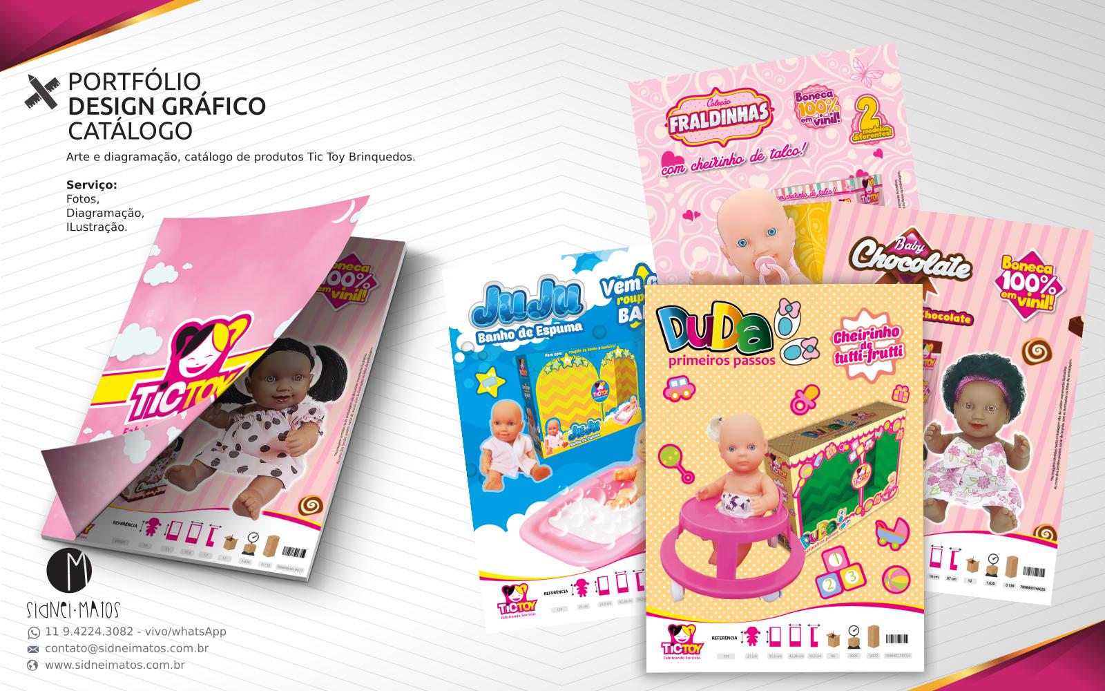 PORTFÓLIO DESIGN GRÁFICO CATÁLOGO Arte e diagramação, catálogo de produtos Tic Toy Brinquedos. Serviço: Fotos, Diagramação, Ilustração.