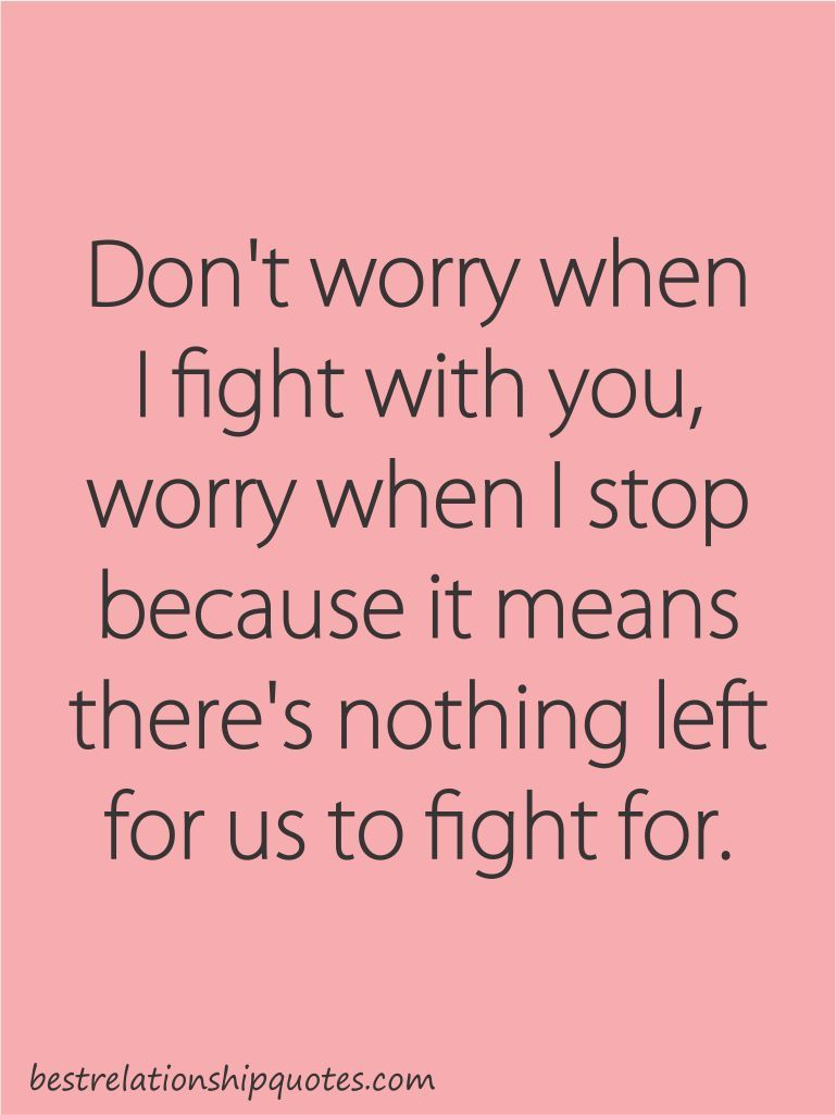 Quotes For Relationships Relationship Fight Quotes  Mothers Quotes  Pinterest