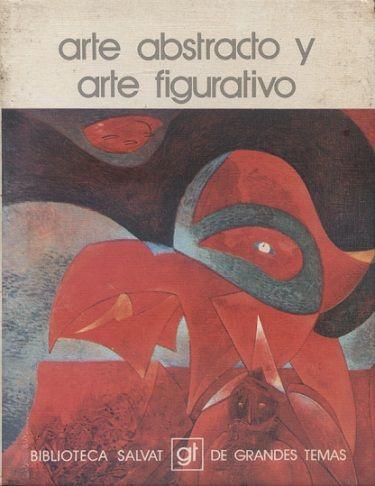 Arte abstracto y arte figurativo : personalidad entrevistada, Antoni Tàpies / texto, Francesc Vicens. Barcelona : Salvat, cop. 1973