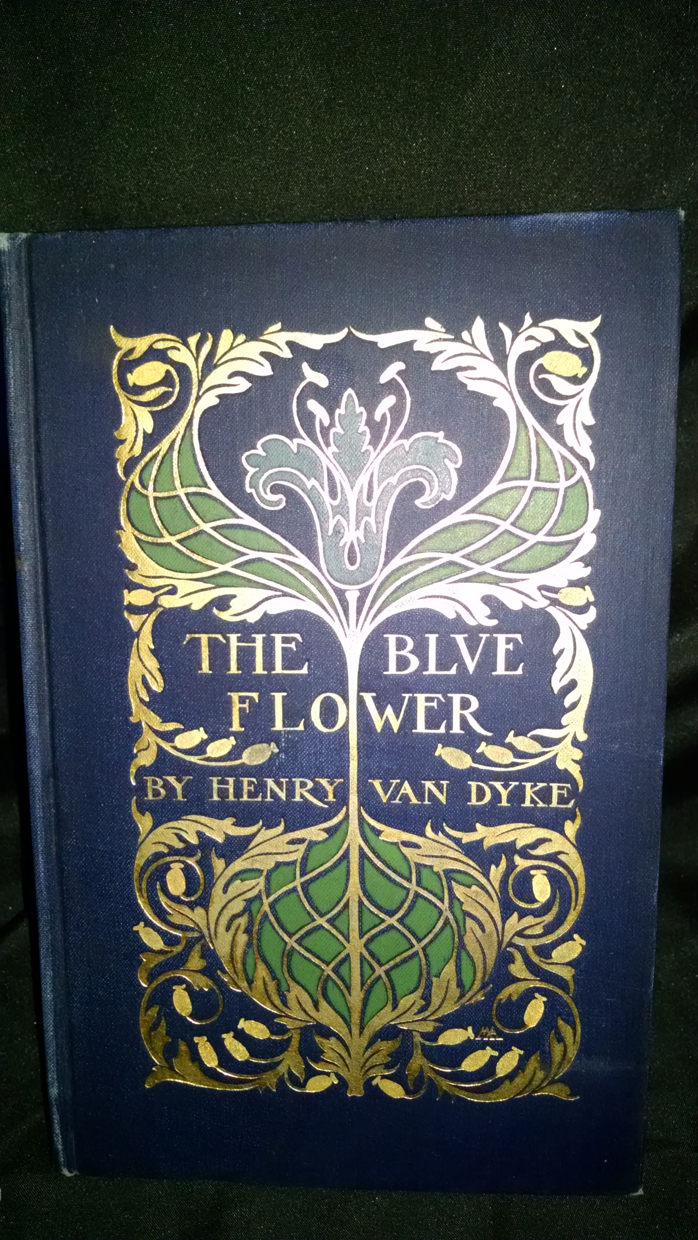 The blue flower by henry van dyke hardcover signed 1902 from the blue flower by henry van dyke new york charles scribners sons 1902 an izmirmasajfo