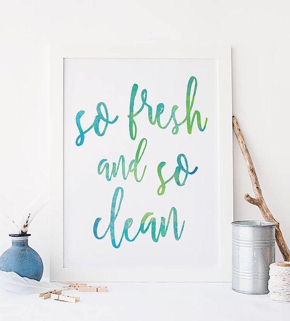 Printable Art So Fresh And So Clean Print Laundry Room Wall Art Bathroom Art By Willowandbirchprints Wall Art Quotes Printable Art Watercolor Typography