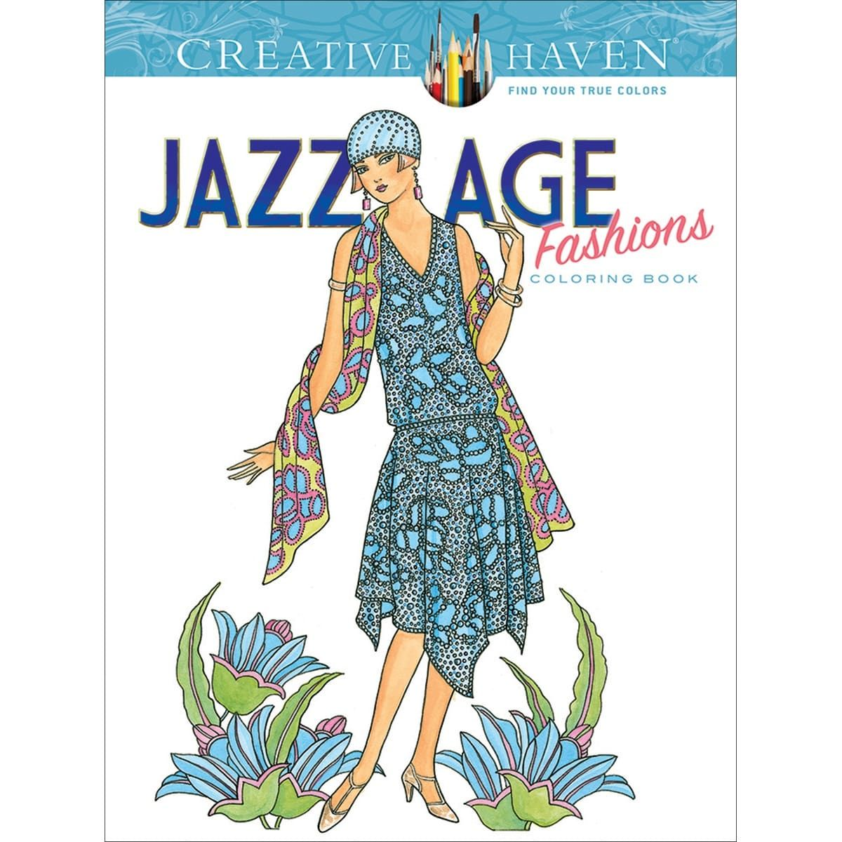 Dover Publications-Creative Haven: Jazz Age Fashions - creative ...