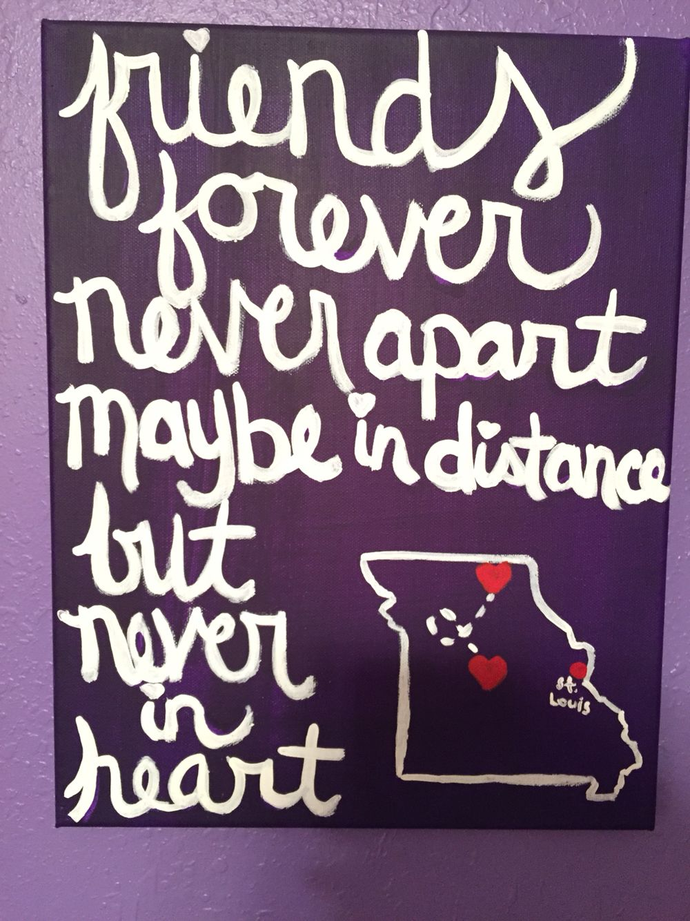 Friends Forever Never Apart Maybe In Distance But Never In Heart On Painted Canvas Chalkboard Quote Art Canvas Painting Art Quotes