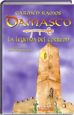 Damasco, la leyenda del torreón. Carmen Ramos