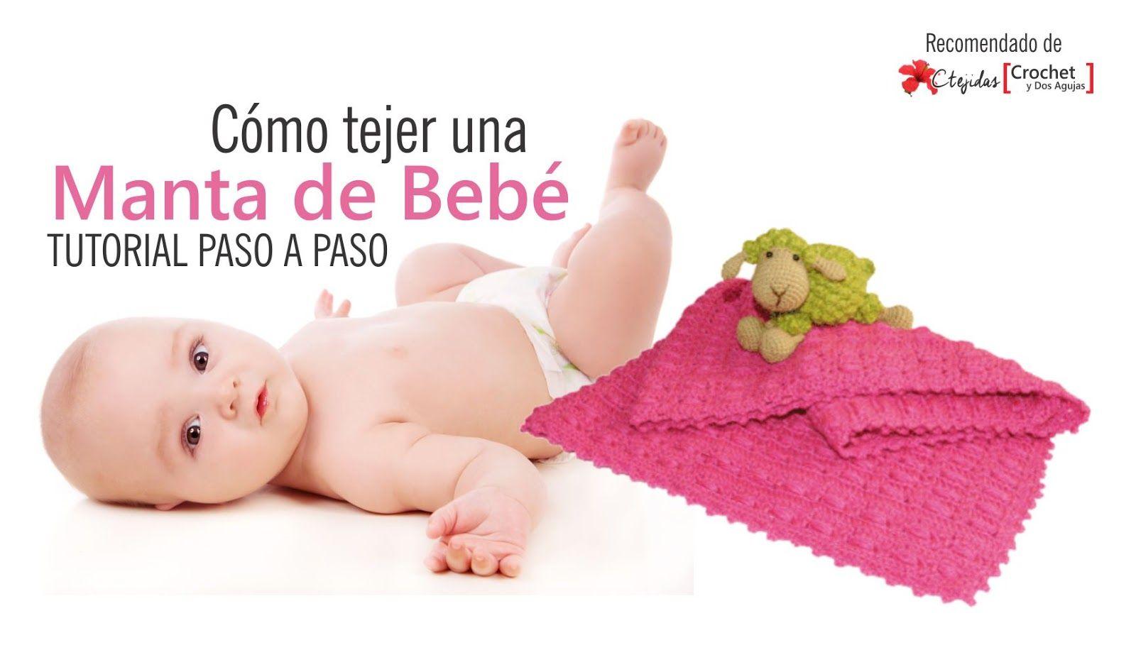 #T61 Tutorial Paso a Paso: Cómo tejer una manta de bebé a crochet ~ CTejidas [Crochet y Dos Agujas]